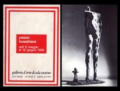 Catalogo Mostra YASUO KUWAHARA. Galleria D'Arte Di Ada Zunino - Milano Dall'8 Maggio 1986 - Arts, Architecture