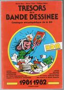 Catalogue Encyclopédique Bandes Dessinées BDM 1981-1982 Cotes BD état Superbe - Encyclopaedia