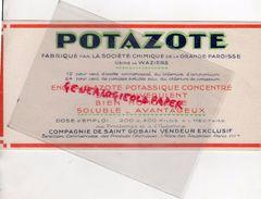 59 - WAZIERS- 75- PARIS- BUVARD POTAZOTE FABRIQUE PAR STE CHIMIQUE GRANDE PAROISSE- CIE SAINT GOBAIN-FLORE HORTICULTURE - Blotters