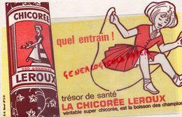 59 - ORCHIES- BUVARD CHICOREE LEROUX - SAUT A LA CORDE - LA BOISSON DES CHAMPIONS - Blotters