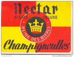 Etiquette Ancienne De BIERE CHAMPIGNEULLES - Jamais Collée - NECTAR BIERE DE LUXE - Bière