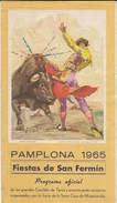 CORRIDA--PAMPLONA 1965  Prograna Oficial --fiestas De San Fermin--voir 4 Scans - Corrida