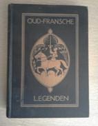 Oud-Fransche Legenden - S. TROELSTRA-BOKMA DE BOER    1928 - History