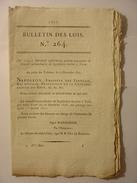 BULLETIN DE LOIS N°264 De 1809 - PONTS ET CHAUSSEES DOUANES REGLEMENT IMPRIMERIE LIBRAIRIE CULTURE TABAC TURIN SCHALLS - Decreti & Leggi
