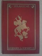 SPAANSCHE LEGENDEN & ROMANCES - LEWIS SPENCE F.R.A.I.   1923 - History