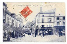 St POURCAIN Sur SIOULE  (cpa 03)  Place St-Georges Et Rue Séguier - Epicerie Félix POTIN  - RARE -  - L 1 - France