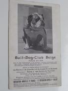 BULL-DOG-CLUB Belge Fondé En 1906 ( Président Baron J. Van ZUYLEN De NEYEVELT ) Anno 19?? ( Zie Foto Details ) !! - Hunde