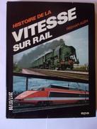Histoire De La Vitesse Sur Rail - Chemin De Fer