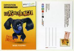 CP Pub - Museum Toulouse - Exposition Les As De La Jungle - Gorille - Miguel A Disparu - Unterhaltung