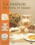 La Maison En Ecru Et Blanc - Le Temps Apprivoisé Et DMC - Altri