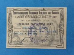 TESSERA ANNO 1947 CONFEDERAZIONE GENERALE ITALIANA DEL LAVORO CAMERA CONFEDERALE DEL LAVORO PROVINCIA DI GENOVA - Historical Documents