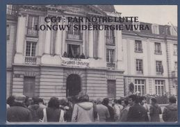 Occupation De L'UML Par La CGT, Longwy Le 22.12.78, Par Notre Lutte Longwy Sidérurgie Vivra - Syndicats