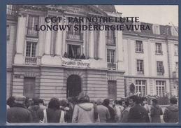 = Occupation De L'UML Par La CGT, Longwy Le 22.12.78, Par Notre Lutte Longwy Sidérurgie Vivra - Syndicats