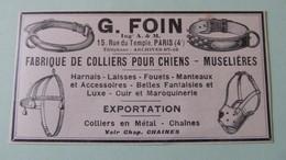 FABRIQUE DE COLLIERS POUR CHIENS - MUSELIERES - FOUETS - G. FOIN - PARIS -  PUBLICITE DE 1925 - Publicités