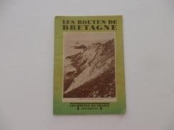 """Guide """"Les Routes De Bretagne"""". 56 Pages. - Dépliants Touristiques"""
