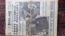 PARIS SOIR 4 AVRIL 1936- FRONT NATIONAL POPULAIRE-GASTON BERGERY-HENRY DE KERILLIS-DOCTEUR BOUGRAT-AMY MOLLISON- - Journaux - Quotidiens