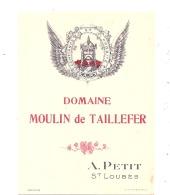 étiquette  BORDEAUX -  ST LOUBES  - Domaine Moulin De Taillefer - A Petit Proprietaire - Bordeaux