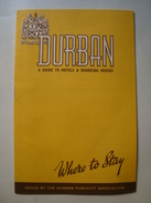 DURBAN. WHERE TO STAY. A GUIDE TO HOTELS & BOARDING HOUSES - SOUTH AFRICA, 1946. 16 PAGES. - Dépliants Touristiques