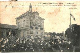 CPA N°2154 - CARRIERES SOUS BOIS - LA MAIRIE - INAUGURATION DU STAND PAR M. BERTEAUX MINISTRE DE LA GUERRE - Otros Municipios