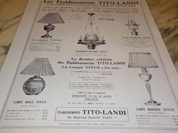 ANCIENNE PUBLICITE  TITO-LANDI ECLAIRAGE 1929 - Pubblicitari