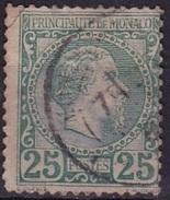 Monaco 1885 Roi Charles I 25 C Vert Y&T 6 Obliteré (plie A Gauche Coin Superieur) - Monaco
