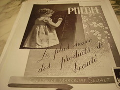 ANCIENNE PUBLICITE PHEBEL CREATRICE MARCELINE SEBALT 1940 - Profumi & Bellezza