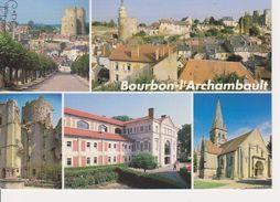 03 BOURBON L' ARCHAMBAULT - MULTIVUES - Bourbon L'Archambault