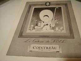 ANCIENNE PUBLICITE LIQUEUR COINTREAU LE CADEAU DE NOEL 1940 - Alcools