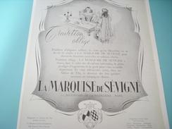 ANCIENNE PUBLICITE LA MARQUISE DE SEVIGNE TRADITION OBLIGE 1940 - Posters