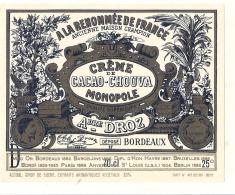 étiquette  - BORDEAUX - Creme De Cacao De Chouva André Droz Ancienne Maison Champion - Liqueurs - Whisky