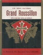étiquette  - Côte Du Roussillon - Grand Vin Doux - La Maison Du Vin LIBOURNE - Appellation Grand Roussillon - Languedoc-Roussillon