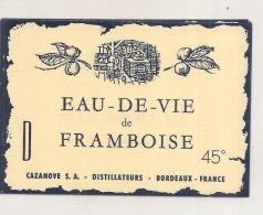 étiquette  - Eau De Vie De Framboise CAZANOVE - Bordeaux - Whisky