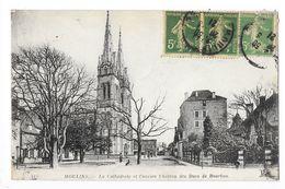 MOULINS  (cpa 03)  La Cathédrale Et L'ancien Château Des Ducs De Bourbon -   - L 1 - Moulins