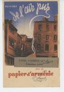 PUBLICITÉ - HYGIENE ET SANTE - Jolie Carte Pub PAPIER D'ARMENIE - Usine & Bureaux à MONTROUGE Près PARIS - Publicité