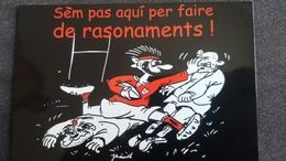 CPM RUGBY SEM PAS AQUI PER FAIRE DE RASONAMENTS   OCCITAN - Rugby