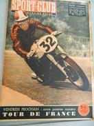 SPORT CLUB:REVUE SPORT JUILLET 1951-- MOTO - FRANCORCHAMPS -ETC... - Sports