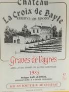 4458 - Château La Croix De Bayle Réserve Des Bisons 1985 Graves De Vayres - Bordeaux