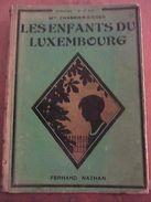 Mme Chabrier-Rieder: Les Enfants Du Luxembourg/ Fernand Nathan, 1929 - Andere Sammlungen