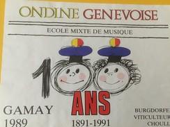 4470 - Ondine Genevoise Exole Mixte De Musique 1891-1991 100 Ans Gamay 1989 - Musique