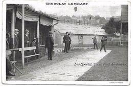 LES SPORTS - Tir Au Fusil De Chasse - Chocolat Lombart - Waffenschiessen
