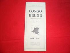 ANCIENNE CARTE  / CONGO BELGE / CARTE ADMINISTRATIVE  / ED . DE ROUCK BXL - Geographische Kaarten