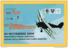 [DC0946] CARTOLINEA - UNA GIORNATA IN AEROPORTO - TORINO 23 SETTEMBRE 2006 - Cartoline