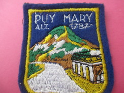 Ecusson Tissu/ Puy Mary/ Cantal / Altitude 1787/ Années 1960 - 1970        ET168 - Patches