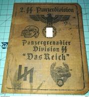 WW2 German, Nazi, 2. SS Panzerdivision Panzergrenadier Das Reich  ID, Document Ausweis, Not Original (?) - 1939-45