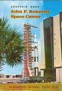 Souvenir Book J. F. Kennedy Space Center 1969 - 1950-Now