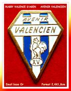"""SUPER PIN´S RUGBY : L'AVENIR VALENCIEN"""" Club De Valence-d'Agen (82), émail Base Or, Format 2,4X1,8cm - Rugby"""