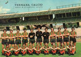 TERNANA  , Terni   , Squadra  Calcio - Calcio