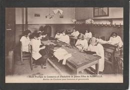 13  MARSEILLE - Ecole Pratique De Commerce Et D´industrie De Jeunes Filles - Atelier De Couture Pour Hommes - Marseille