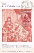 FRANCE Carte Maximun  N°753 . C. Ed CSNTP Gd Ft Vert Sépia.2.Obl Sp Ill Musée Postal 11 06 1946 Paris - 1940-49