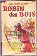 Robin Des Bois  - Bibliothèque Juventa - Librairie Delagrave - ( 1951 ) . - Bücher, Zeitschriften, Comics